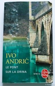 Le Pont sur la Drina Andric