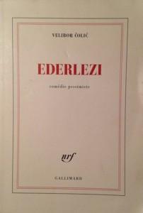 Ederlezi, Velibor Colic, Gallimard. Bosnie-Herzégovine