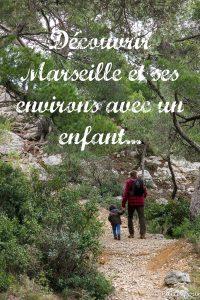 Marseille et ses environs avec un enfant