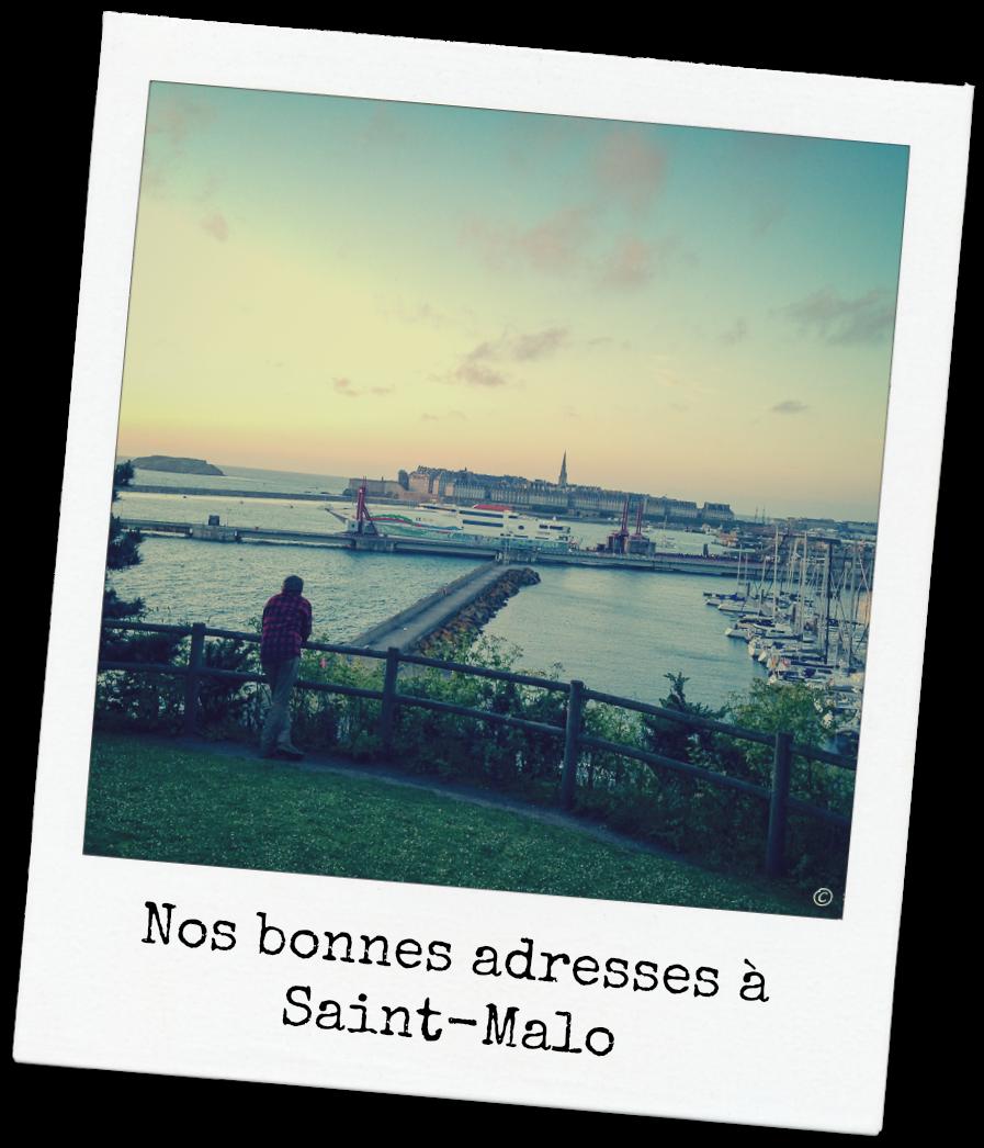 Nos bonnes adresses à Saint-Malo