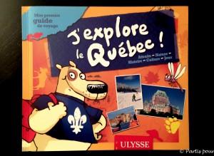 J'explore le Québec, Guide Ulysse