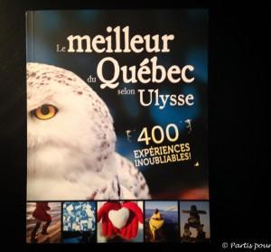 Le meilleur du Québec selon Ulysse, Guides Ulysse