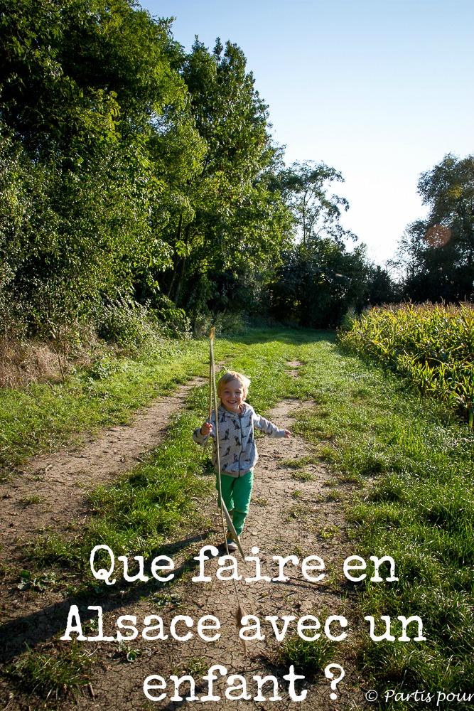 L Alsace Avec Un Enfant Partis Pour