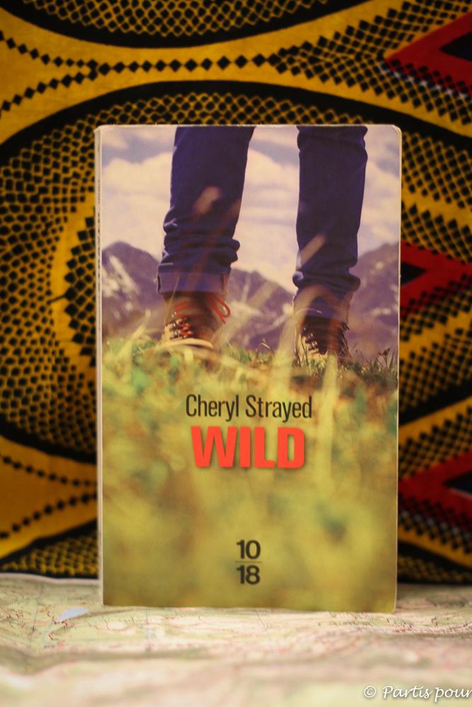 Un livre comme une invitation à la marche : Wild de Cheryl Strayed