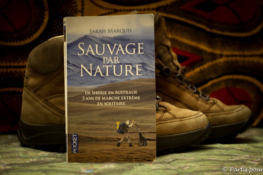 Un livre comme une invitation à la marche : Sauvage par nature de Sarah Marquis
