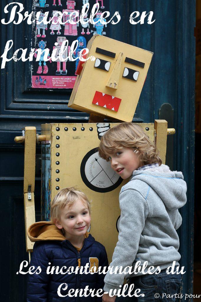 Bruxelles en famille ou en amoureux. Nos bonnes adresses pour découvrir les incontournables du Centre-Ville (première partie)