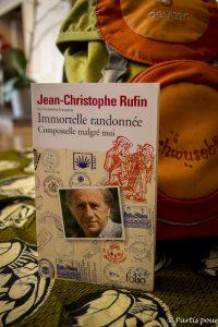 Immortelle randonnée, Jean-Christophe Rufin. Quand les livres sont une invitation à la marche #2