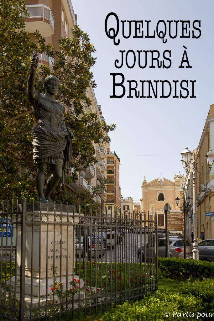 Prendre le temps de découvrir Brindisi quelques jours et de faire un tour à Lecce, Pouilles, Italie