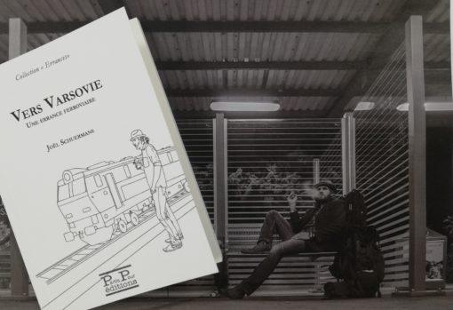 Vers Varsovie. Une errance ferroviaire de Joël Schuermans - Editions Partis Pour