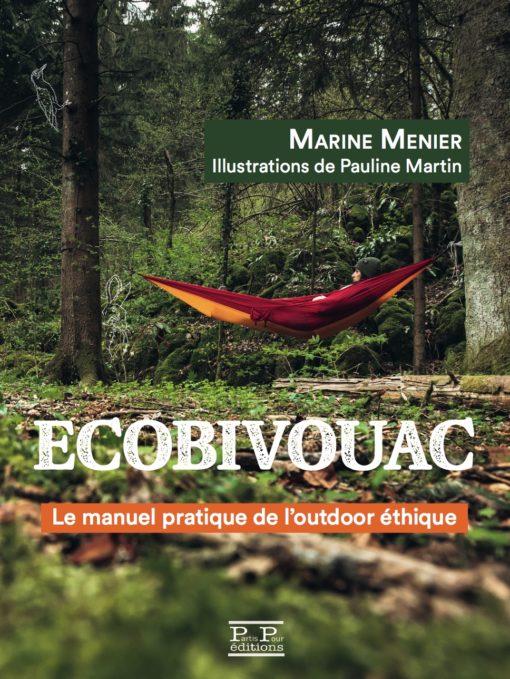 Ecobivouac_Marine_Menier_EditionsPartisPour